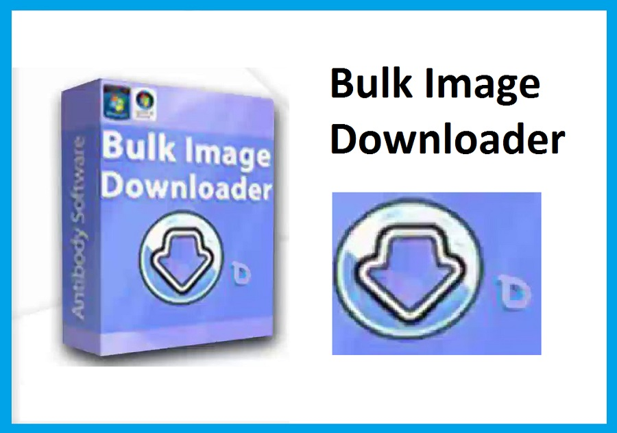 Bulk Image Downloader 5.71.0 Crack + Torrent (Latest) Free Download