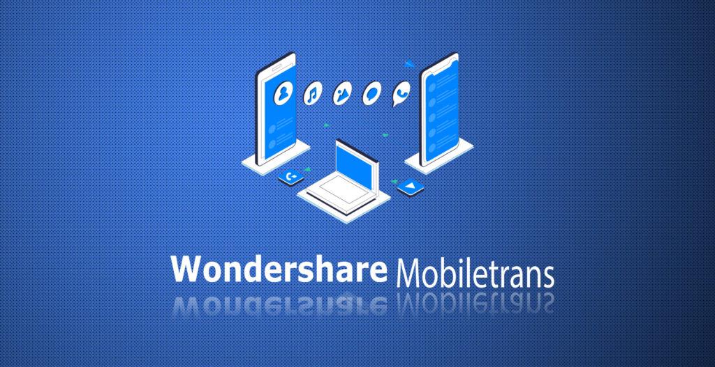 Wondershare MobileTrans 8.1.0 Crack + Free Torrent (Latest) Free Download