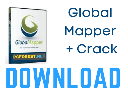 Global Mapper 22.0 Crack + License Key {2021} Free Download