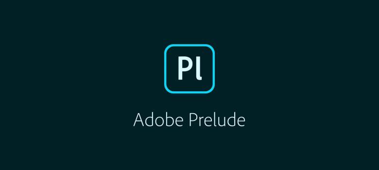 Adobe Prelude CC v9.0.3 Crack + Torrent [MAC 2021] Free Download