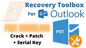 Outlook Recovery Toolbox 4.7.15.77 Crack [2021] Free Download